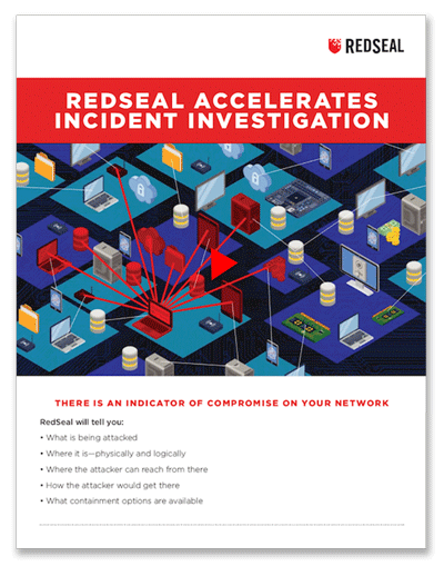 RedSeal Accelerates Incident Investigation